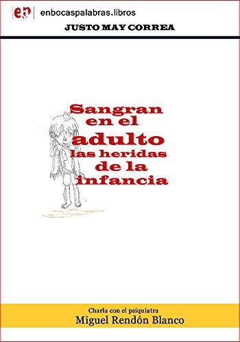 Sangran en el adulto las heridas de la infancia: Perfil psicológico del cancunense