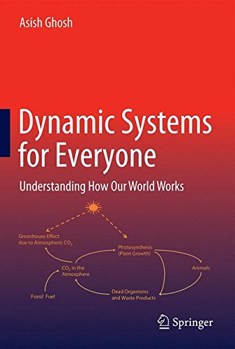 Dynamic Systems for Everyone: Understanding How Our World Works por Asish Ghosh