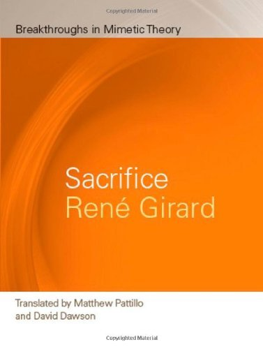 Download Sacrifice (Breakthroughs in Mimetic Theory) PDF - RaineJeffery