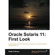 Oracle Solaris 11: First Look