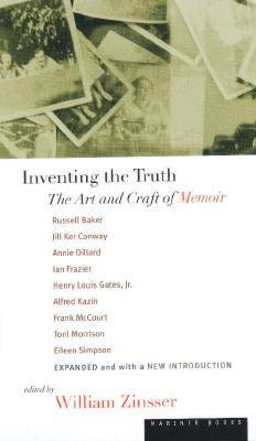 (Inventing the Truth: The Art and Craft of Memoir) By Zinsser, William Knowlton (Author) Paperback on 20-May-1998