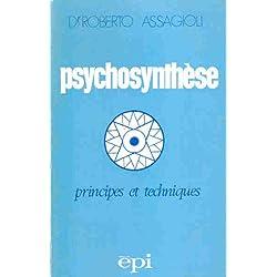 Psychosynthèse : Principes et techniques (Hommes et groupes)