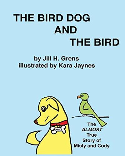 The Bird Dog And The Bird (Dog Retriever Bird)