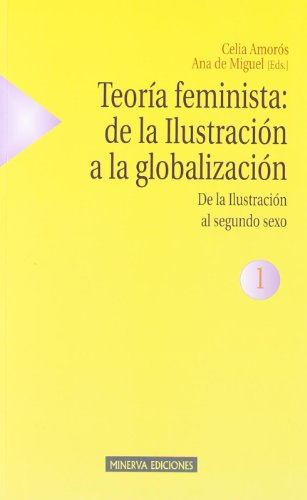 teoria-feminista-de-la-ilustracion-a-la-globalizacion-estudios-sobre-la-mujer