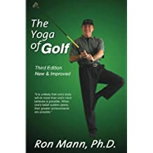 The Yoga of Golf by Ron Mann (2003-09-17)