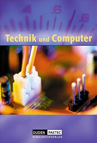 Duden Technik und Computer - Sekundarstufe I: 5./6. Schuljahr - Schülerbuch