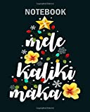 Notebook: mele kalikimaka for women hawaiian hawaii christmas - 50 sheets, 100 pages - 8 x 10 inches