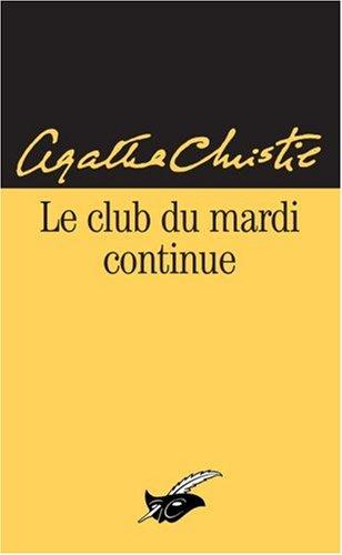 Le Club du mardi continue par Agatha Christie