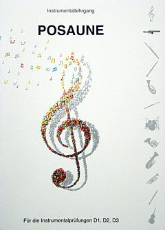 INSTRUMENTALLEHRGANG D1 D2 D3 - arrangiert für Posaune [Noten / Sheetmusic] Komponist: HEINLEIN WOLFRAM