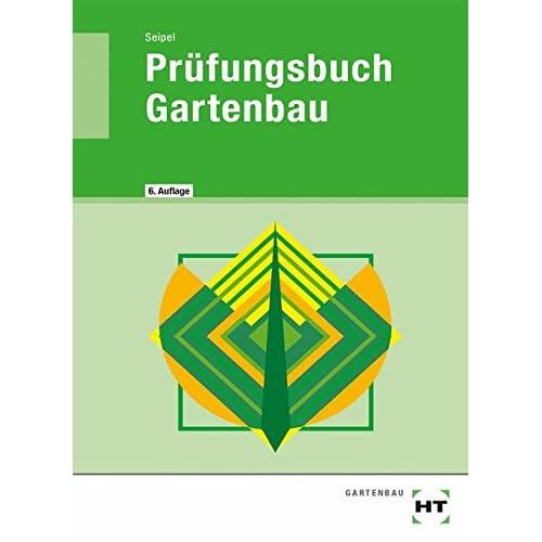 Garten Und Landschaftsbau Wirth Gbr Landschaftsgärtner: Garten Und Landschaftsbau Ausbildung Bucher