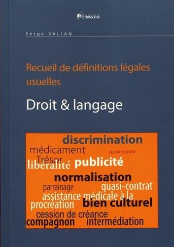 Droit & langage suivi d'un recueil de dfinitions lgales