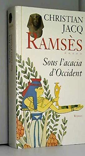 Ramsès tome 5 : sous l'acacia d'Occident
