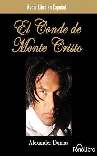 El Conde de Monte Cristo/ The Count of Monte Cristo