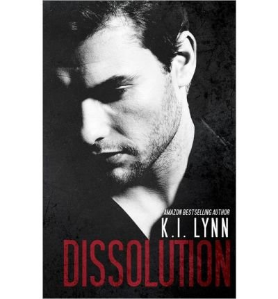 [ DISSOLUTION: (BREACH, #1.5 ] By Lynn, K I (Author ) { Paperback } Jan-2014
