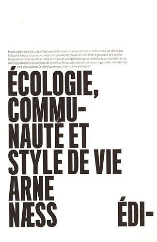 Ecologie, communauté et style de vie par Arne Naess