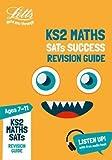KS2 Maths SATs Revision Guide: 2018 tests (Letts KS2 Revision Success)