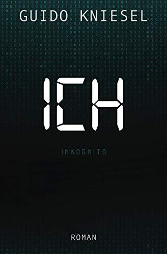 ICH Inkognito: Science Thriller