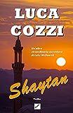 SHAYTAN (Thriller): Le avventure di Luke McDowell - volume 2 (Italian Version)