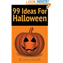 99 Halloween Ideas: Games, Crafts and Fun Activities