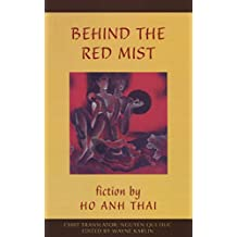 Behind the Red Mist: Short Fiction by Ho Anh Thai (Voices from Vietnam)