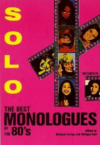 Solo!: The Best Monologues of the 80s - Women (Applause Acting Series) - Red Womens Keil