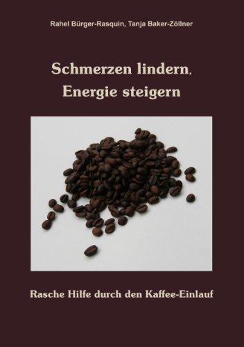 Schmerzen lindern, Energie steigern: Rasche Hilfe durch den Kaffee-Einlauf