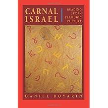 Carnal Israel – Reading Sex in Talmudic Culture (Paper)