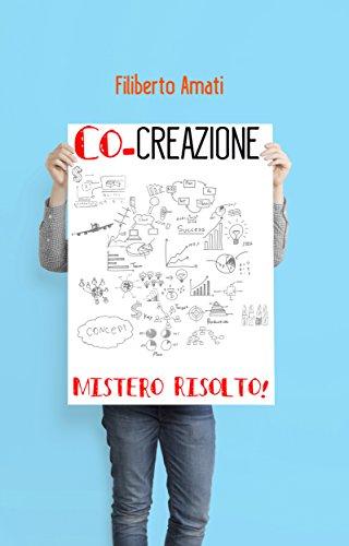Co-creazione: Mistero Risolto!