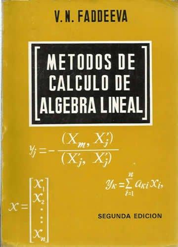 METODOS DE CALCULO DE ALGEBRA LINEAL por V. N FADDEEVA