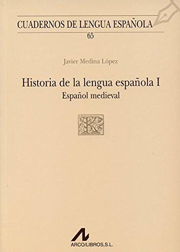 Historia De La Lengua Española Iespañol Medieval por UNKNOWN