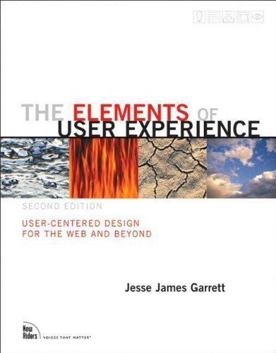 The Elements of User Experience: User-Centered Design for the Web and Beyond (2nd Edition) (Voices That Matter) by Garrett, Jesse James (2010) Paperback