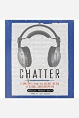 Chatter: Dispatches from the Secret Wrodl of Global Eavesdropping CD de audio