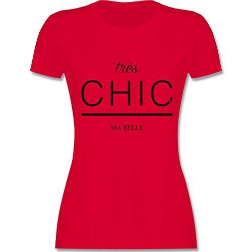 Statement Shirts - Très Chic Ma Belle - tailliertes Premium T-Shirt mit Rundhalsausschnitt für Damen Rot