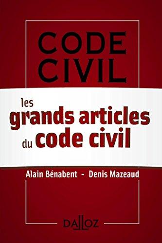Les grands articles du Code civil ( savoir)