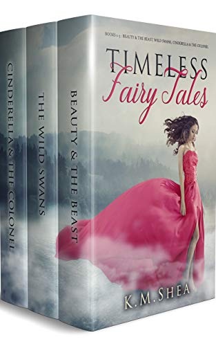 Timeless Fairy Tales: Books 1-3: Beauty and the Beast, Wild Swans, Cinderella and the Colonel (English Edition)