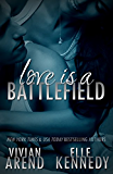 Love Is A Battlefield (DreamMakers Book 2) (English Edition)