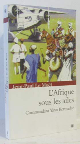 L'Afrique sous les ailes par Jean-Paul Le Moel