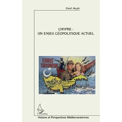 Chypre : un enjeu géopolitique actuel