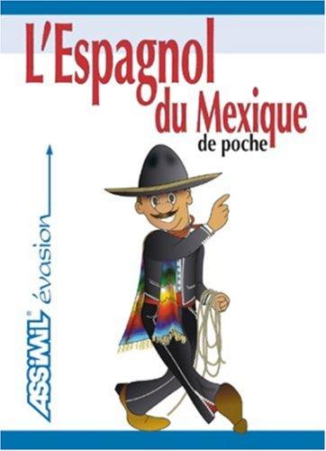 L'Espagnol du Mexique de Poche ; Guide de conversation