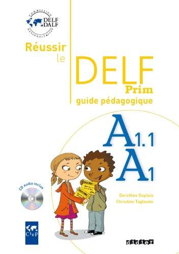 Russir le delf prim' A1 - A1.1 - Guide pdagogique + CD