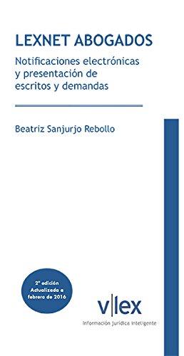 Lexnet Abogados. Notificaciones electrónicas y presentación de escritos y demandas
