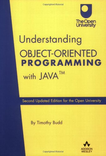 Understanding Object-Oriented Programming with Java: Second Updated Edition for the Open University