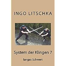 System der Klingen 7: langes Schwert