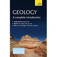 Geology: A Complete Introduction: Teach Yourself