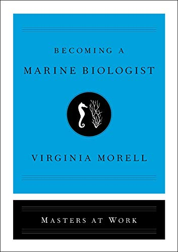 Becoming a Marine Biologist (Masters at Work) (English Edition)