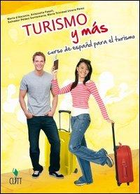 Turismo y más. Curso de español para el turismo. Materiali per il docente. Per gli Ist. Tecnici e professionali