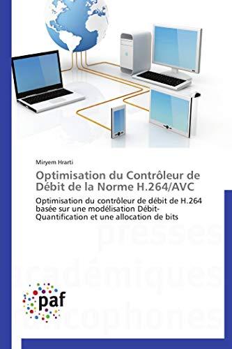 Optimisation du contrôleur de débit de la norme h.264/avc par Miryem Hrarti