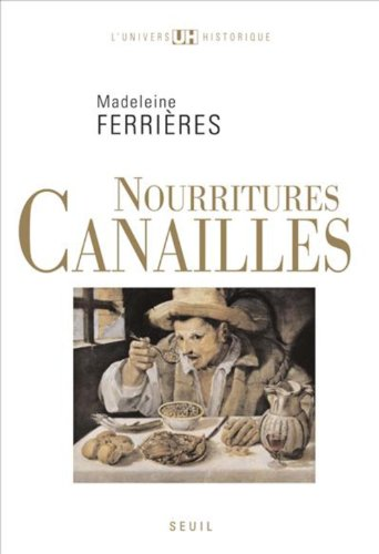 Nourritures canailles par Madeleine Ferrieres