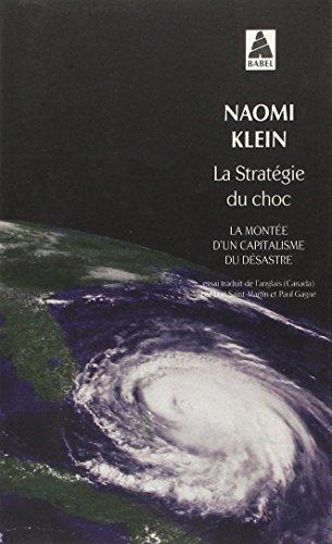 La stratégie du choc : La montée d'un capitalisme du désastre
