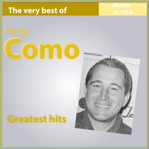 The Very Best of Perry Como: G...